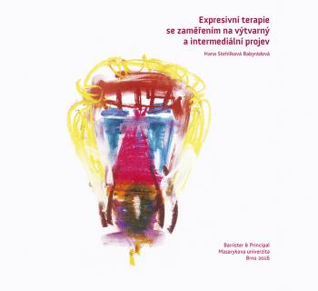 Expresivní terapie se zaměřením na výtvarný a intermediální projev